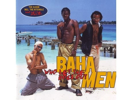CD Baha Men - Who Let The Dogs Out