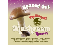 CD Spaced Out: The Story Of Mushroom Records