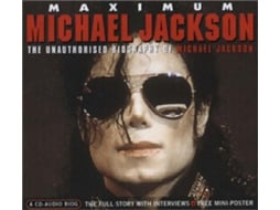 CD Michael Jackson - Maximum Michael Jackson (The Unauthorised Biography Of Michael Jackson)
