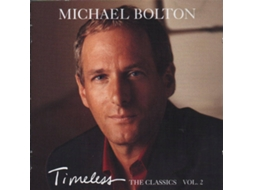 CD Michael Bolton - Timeless (The Classics Vol. 2)