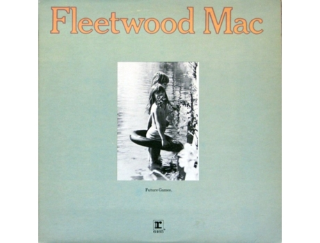 Vinil Fleetwood Mac - Future Games — Pop-Rock