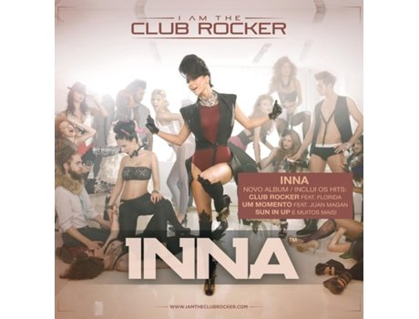 CD Inna-I Am The Club Rocker — House / Electrónica