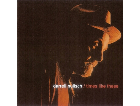 CD Darrell Nulisch - Times Like These