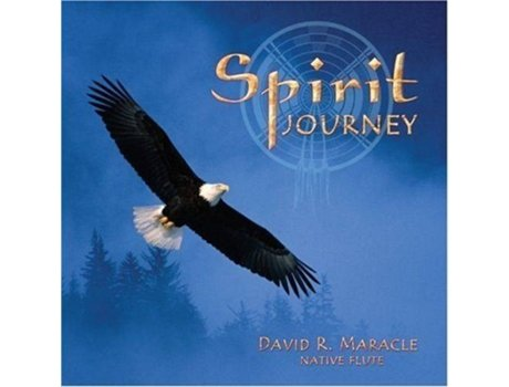 CD David R. Maracle - Spirit Journey — Alternativa/Indie/Folk