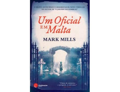 HTTPS://MBOOKS.PT/UM-OFICIAL-EM-MALTA.HTML - Um oficial em Malta