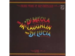 CD John McLaughlin, Al Di Meola & Paco de Lucía - Friday Night In San Francisco — Jazz