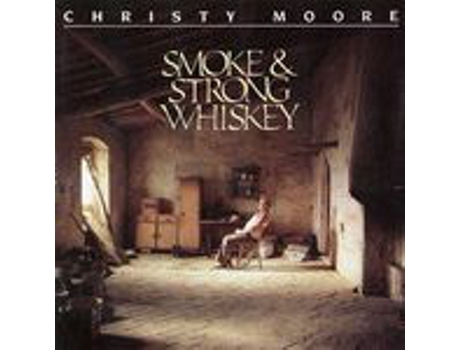 CD Christy Moore - Smoke & Strong Whiskey