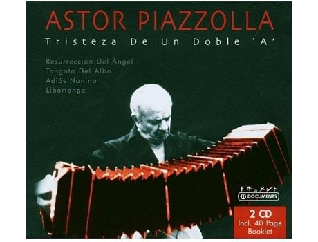 CD Astor Piazzolla - Tristeza De Un Doble ''A'' — Música do Mundo