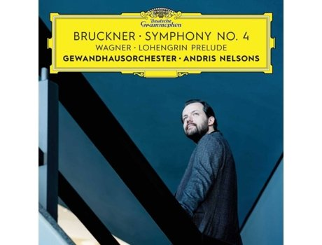 CD Andris Nelsons/Gewandhausorchester Leipzig- Bruckner: Symphony 4 , Wagner: Prelude To Lohengrin Act — Clássica