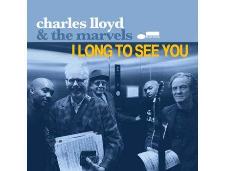 CD Charles Lloyd & The Marvels - I Long to See You — Clássica