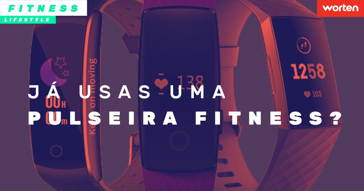 Pulseiras Fitness