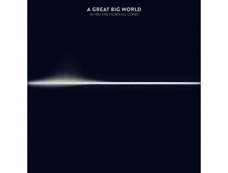 CD A Great Big World - When The Morning Comes — Pop-Rock