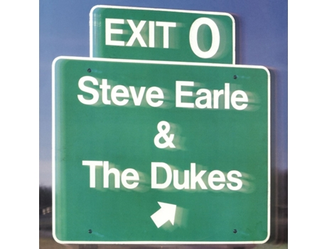 Vinil Steve Earle & The Dukes - Exit 0 — Pop-Rock