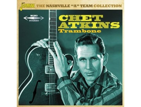 CD Chet Atkins - Trambone - The Nashville 'A' Team Collection