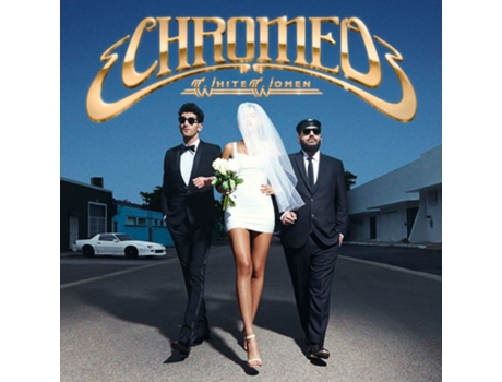 Vinil Chromeo - White Women — House / Electrónica