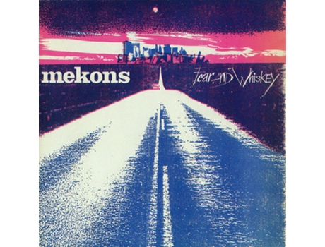 CD The Mekons - Fear And Whiskey