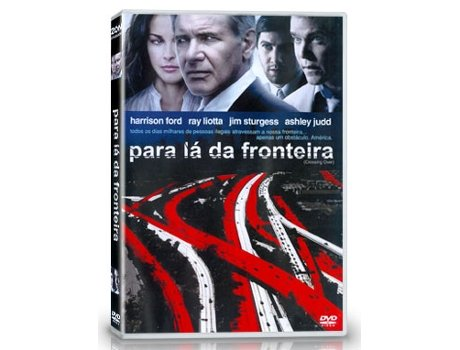 DVD Para Lá da Fronteira — De: Wayne Kramer | Com: Harrison Ford,Ray Liotta,Ashley Judd,Jim Sturgess,Cliff Curtis