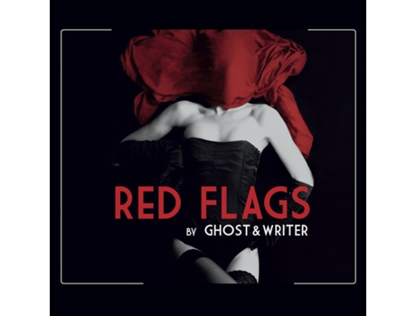 CD Ghost & Writer - Red Flags