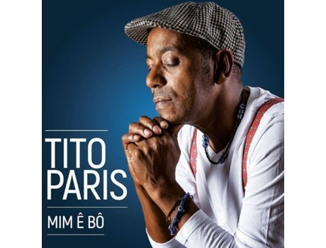 CD Tito Paris - Mim ê Bô — Música do Mundo