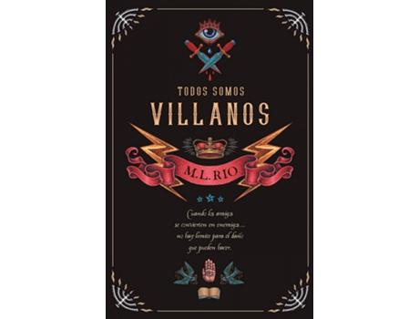 Livro Todos Somos Villanos de M.L. Rio (Espanhol)