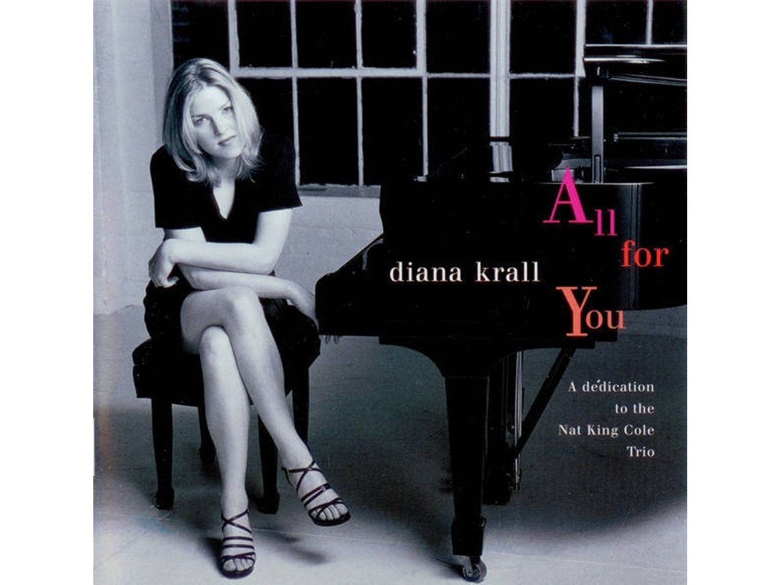 Cd Diana Krall All For You A Dedication To The Nat King Cole Trio 1cds Worten Pt