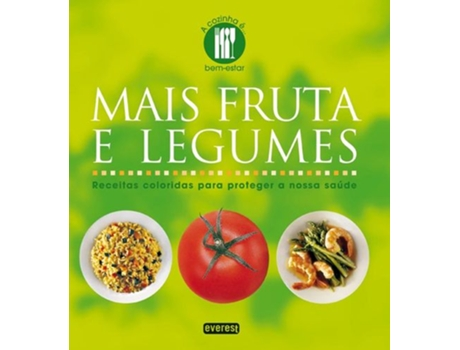 HTTPS://MBOOKS.PT/MAIS-FRUTA-E-LEGUMES.HTML - Mais Fruta e Legumes