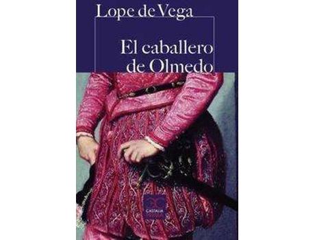 Livro El caballero de Olmedo de Lope De Vega