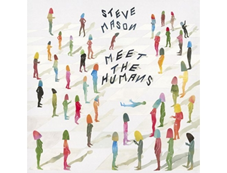 Vinil Steve Mason - Meet The Humans — Pop-Rock Internacional