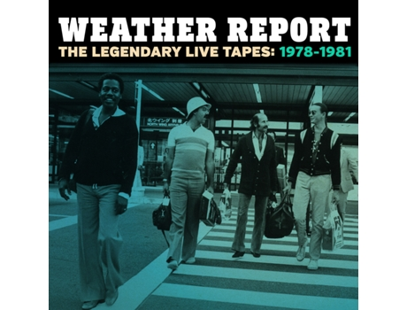 CD Weather Report - The Legendary Live Tapes 1978/1981 — Pop-Rock