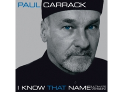 CD Paul Carrack - I Know That Name (Ultimate Version)