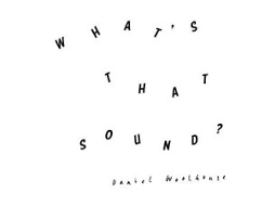 CD Daniel Woolhouse - What's That Sound?