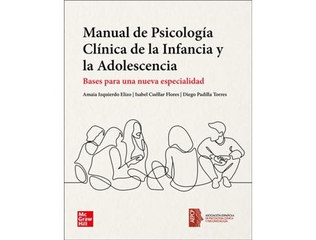 MC GRAW HILL INTERAMERICANA - Livro Manual De Psicología Clínica De La Infancia Y La Adolescencia de Amaia Izquierdo Elizo (Espanhol)