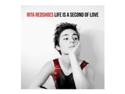 CD Rita Redshoes - Life is a Second of Love — Pop-Rock