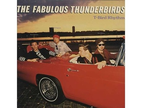 CD The Fabulous Thunderbirds - T-Bird Rhythm