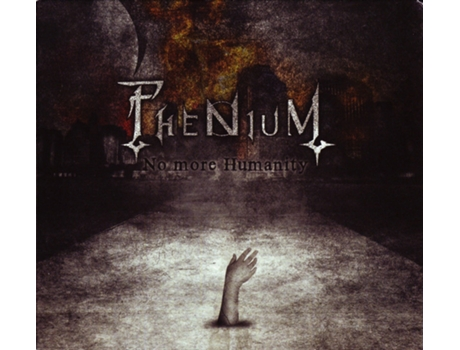 CD Phenium - No More Humanity