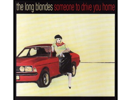 CD The Long Blondes - Someone To Drive You Home