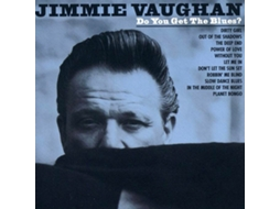 CD Jimmie Vaughan - Do You Get The Blues