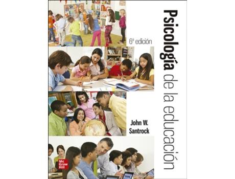 MC GRAW HILL INTERAMERICANA - Livro Psicologia De La Educacion Con Connect de John Santrock (Espanhol)