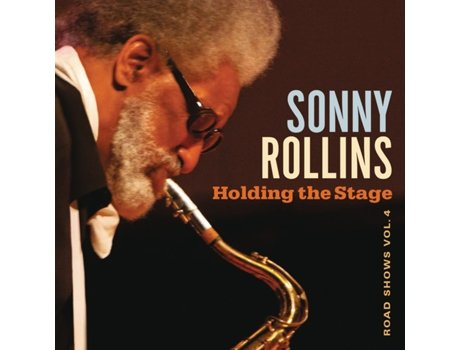 CD Sonny Rollins - Holding the Stage — Jazz
