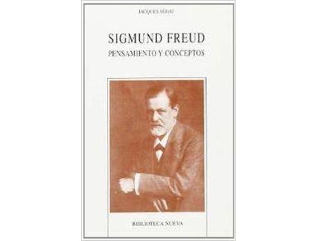 Livro Sigmund Freud Pensamiento Y Concétos de Jacques Sedat
