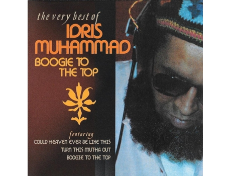 CD Idris Muhammad - Boogie To The Top (The Very Best Of Idris Muhammad)