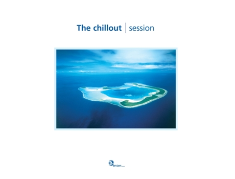 CD Vários-The Chillout Session — House / Electrónica