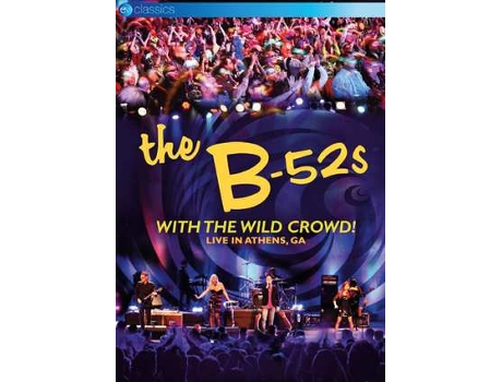 DVD The B52's - With The Wild Crowd! — Pop-Rock
