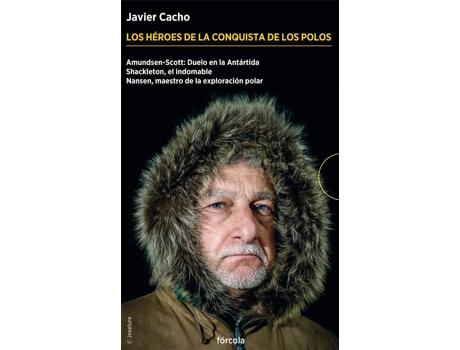 Marca do fabricante - Livro Los HÉroes De La Conquista De Los Polos de Javier Cacho Gómez