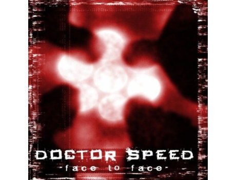 CD Doctor Speed - Face To Face