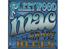 CD Fleetwood Mac - Crazy About The Blues
