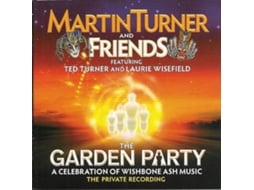 CD Martin Turner And Friends - The Garden Party