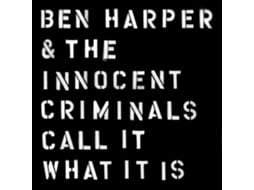 Vinil Vinil Ben Harper and the Innocent Criminals - Call It What It Is — Pop-Rock