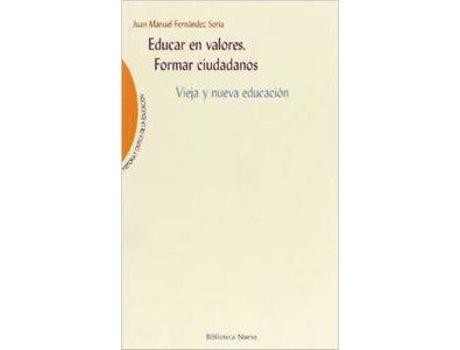 Livro Educacion En Valores de Juan Manuel Fernandez Soria (Espanhol)