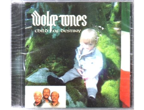 CD The Wolfe Tones - Child Of Destiny